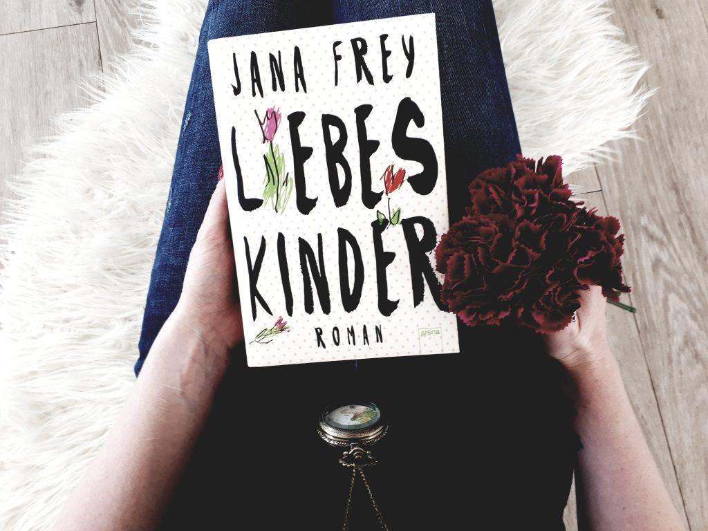 Jana Frey. Liebeskinder.