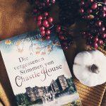 Felicity Whitmore – Die vergessenen Stimmen von Chastle House.