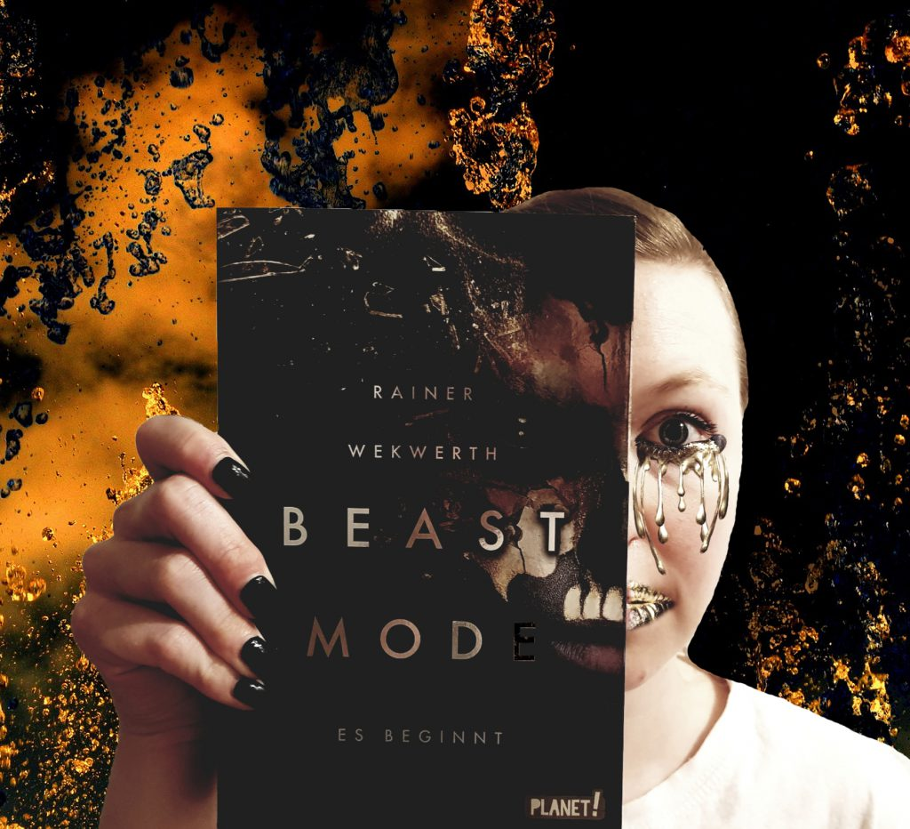 Rainer Wekwerth – Beastmode. Es beginnt. (1)