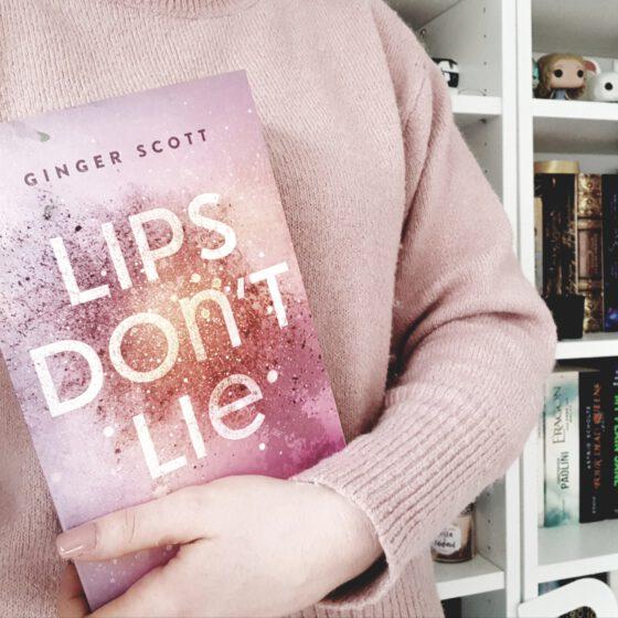 Ginger Scott – Lips don't lie.